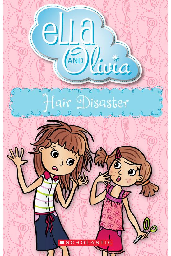 Ella And Olivia #15: Hair Disa...