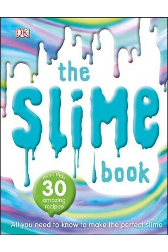 The Slime Book: All You Need T...