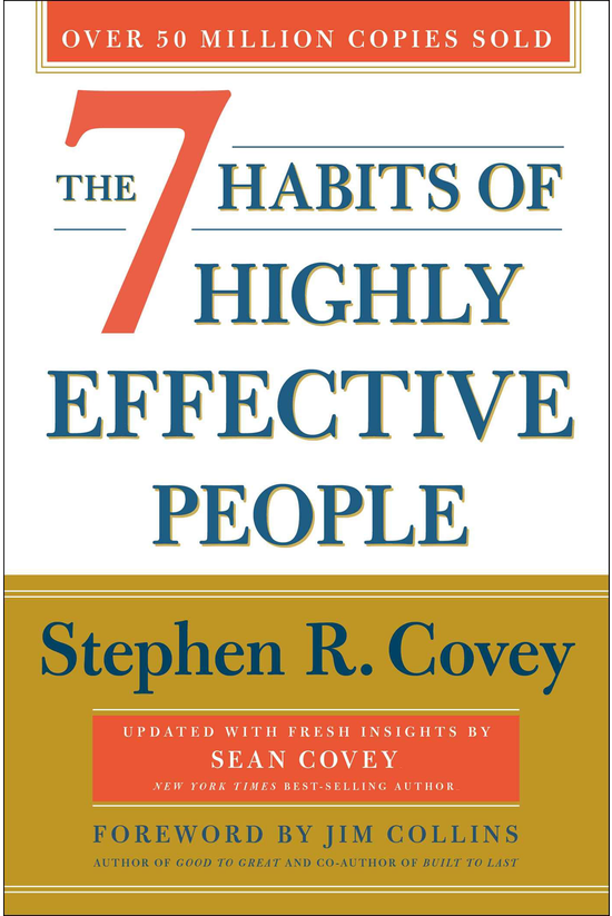 The 7 Habits Of Highly Effecti...