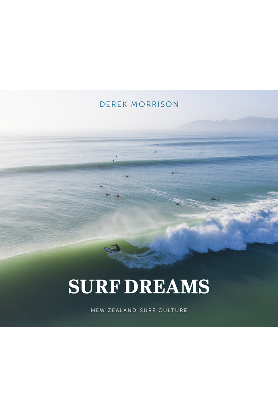 Surf Dreams: New Zealand Surf ...