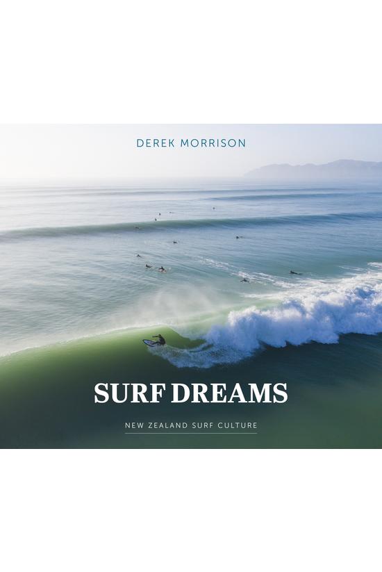 Surf Dreams: New Zealand Surf ...