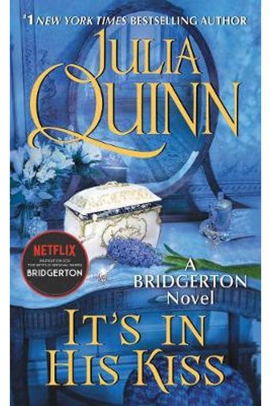 Bridgerton #07: It's In His Ki...