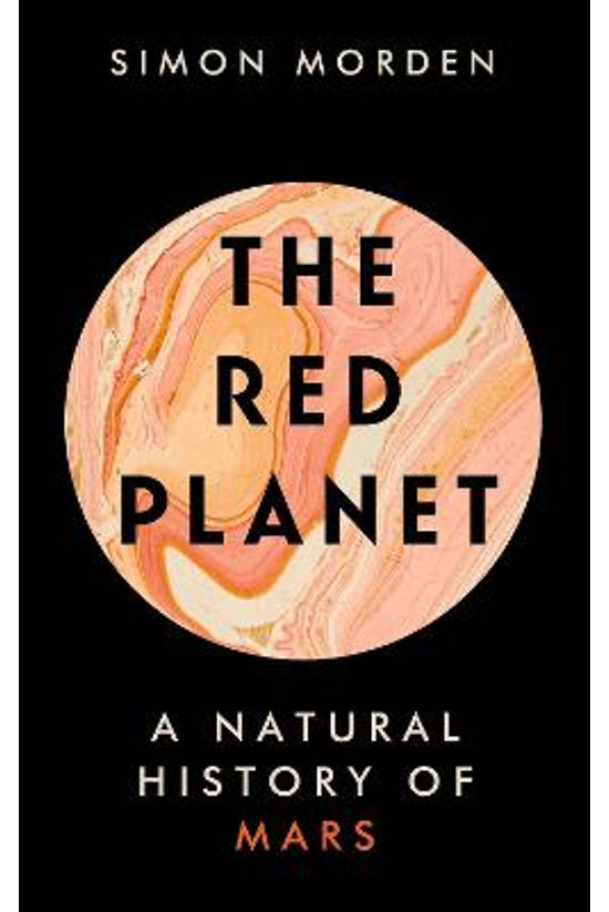 The Red Planet: A Natural Hist...