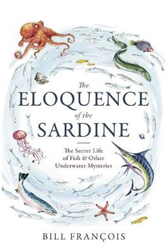 The Eloquence Of The Sardine