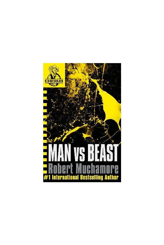 Cherub #06: Man Vs Beast