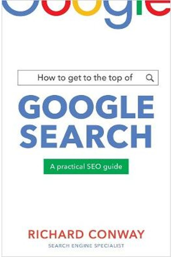 How To Get To The Top Of Googl...