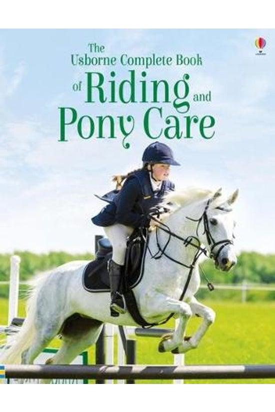 The Complete Book Of Riding An...