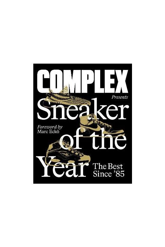 Complex Presents: Sneaker Of T...