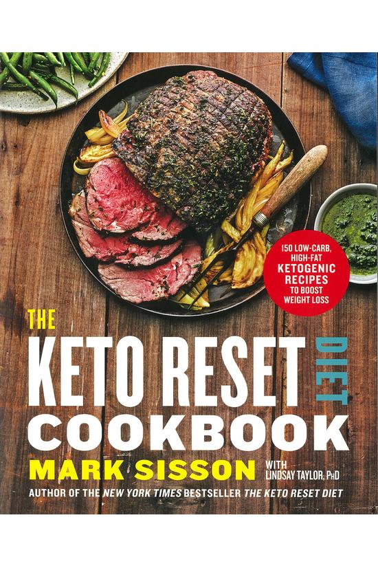 The Keto Reset Diet Cookbook