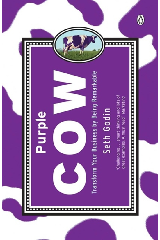 Purple Cow: Transform Your Bus...