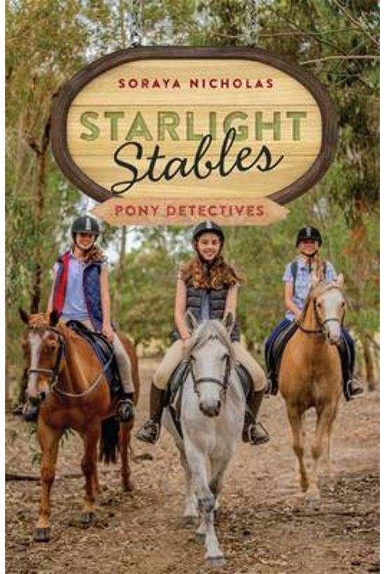 Starlight Stables #01: Pony De...