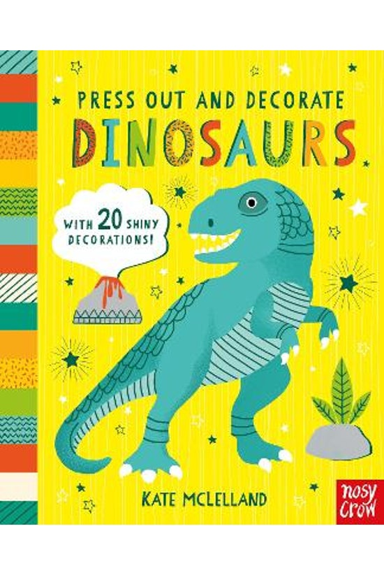Press Out & Decorate: Dino...