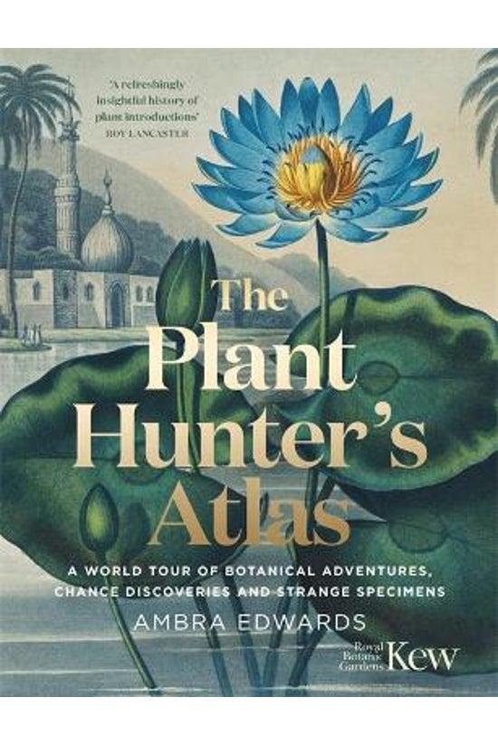 The Plant-hunter's Atlas