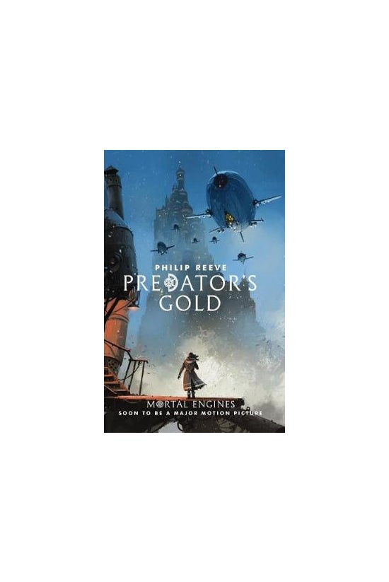 Mortal Engines #02: Predators ...